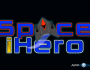 Space iHero Version 1.0
